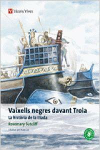 Vaixells Negres Davant Troia. Coláleccio Classics Adaptats