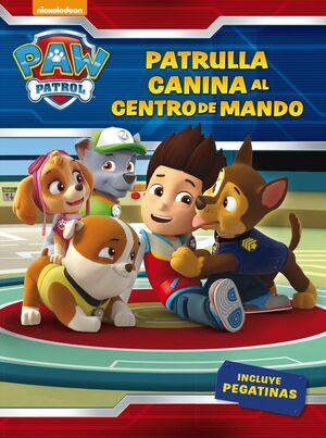 PATRULLA CANINA AL CENTRO DE MANDO! PAW PATROL.(N