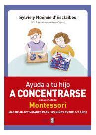 AYUDA A TU HIJO A CONCENTRARSE CON EL METODO MONTESSORI