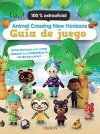 ANIMAL CROSSING NEW HORIZONS. GUIA DE JUEGO