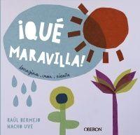 IQUé MARAVILLA!
