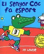 El senyor Coc fa esport