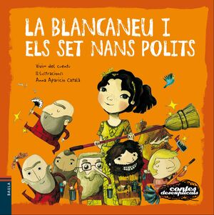 LA BLANCANEU I ELS SET NANS POLITS