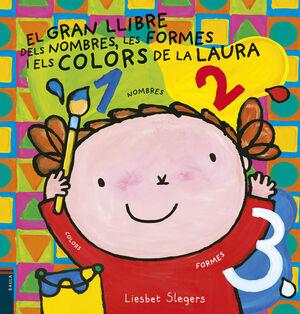 El gran llibre dels nombres, les formes i els colors de la Laura