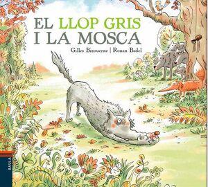 LLOP GRIS I LA MOSCA,EL