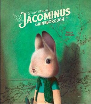 LLIBRE DHORES DE JACOMINUS GAINSBOROUGH,EL