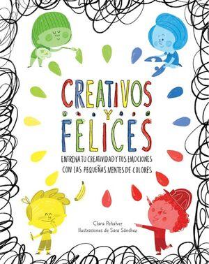 Creativos y felices