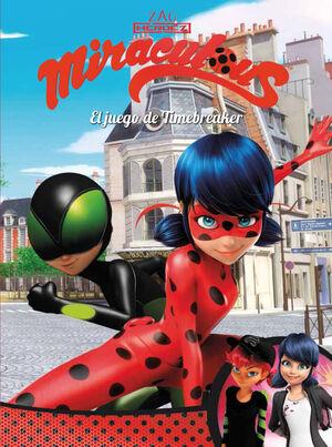 El juego de Timebreaker (Miraculous [Prodigiosa Ladybug]. Cómic)