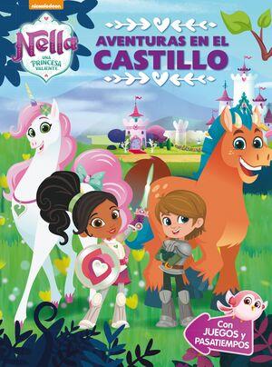 Aventuras en el castillo (Nella, una princesa valiente. Actividades)