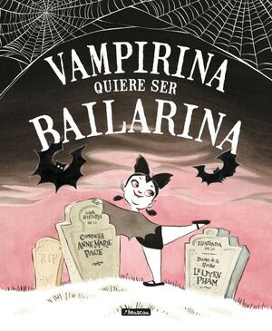 Vampirina quiere ser bailarina