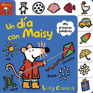 Un día con Maisy (Maisy. Pequeñas manitas)
