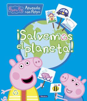¡SALVEMOS EL PLANETA!.(PEPPA PIG.DIDACTICOS)
