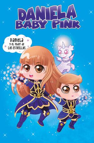 Daniela Baby Pink 2. Daniela y el poder de las estrellas