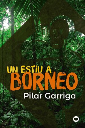 Un estiu a Borneo