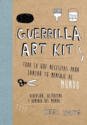 Guerrilla Art Kit