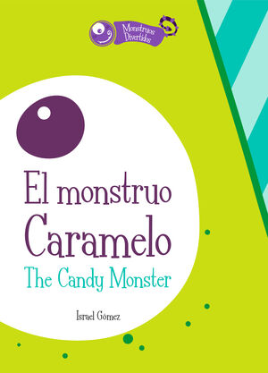 El monstruo Caramelo / The Candy Monster