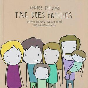 Tinc dues famílies