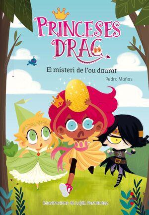 Princeses Drac 1: El misteri de l'ou daurat