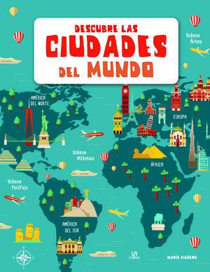 Descubre las Ciudades del Mundo