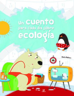 Un Cuento para cada Día sobre Ecología