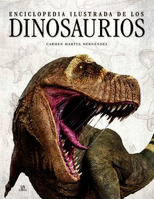 Enciclopedia Ilustrada de los Dinosaurios