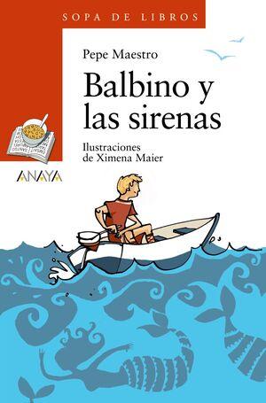 131.SOPA L./BALBINO Y SIRENAS .(+8 AÑOS)