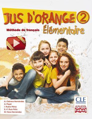 JUS D ' ORANGE 2. ELEMENTAIRE.