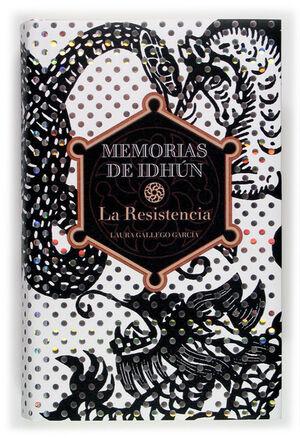 MEMORIAS DE IDHUN. LA RESISTENCIA