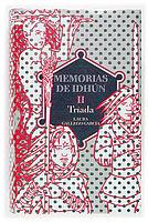 MEMORIAS DE IDHUN II-TRIADA