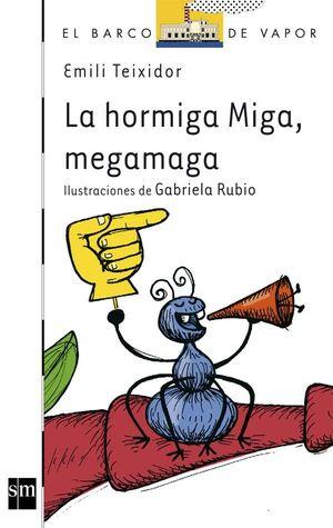 HORMIGA MIGA MEGA - BVB.115 - / SM