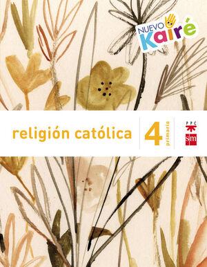 Religi�n cat�lica. 4 Primaria. Nuevo Kair�