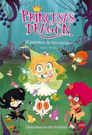 Princesas Dragón: El pantano de las sirenas
