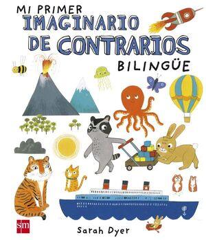 MI PRIMER IMAGINARIO DE CONTRARIOS BILINGUE