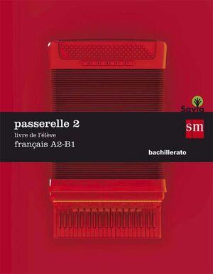 PASSERELLE 2 FRANCES A2-B1 LIVRE