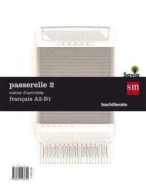 PASSERELLE 2 FRANCES Cahier A2-B1