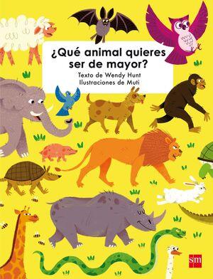 ¿Qué animal quieres ser de mayor?