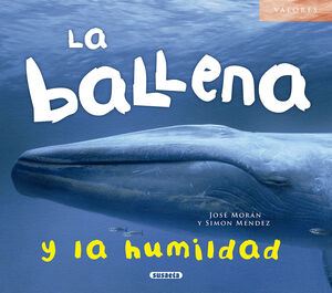 LA BALLENA Y LA HUMILDAD