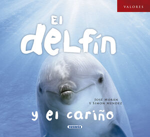EL DELFIN Y EL CARIÑO