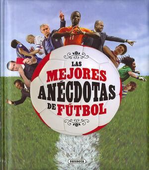 Las mejores anécdotas de fútbol
