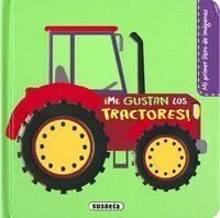 ¡Me gustan los tractores!