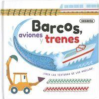 Barcos, aviones y trenes