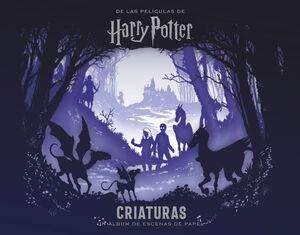 LAS PELICULAS HARRY POTTER: UN ALBUM DE ESCENAS DE PAPEL