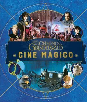 Cine mágico 4 - Animales fantásticos. Crímenes de Grindenwald