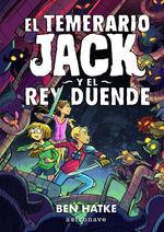 EL TEMERARIO JACK Y EL REY DUENDE