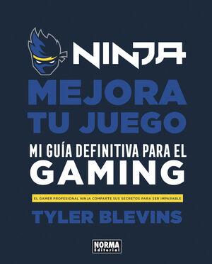 Ninja: Mejora tu juego. Mi guía definitiva para ser un buen gamer
