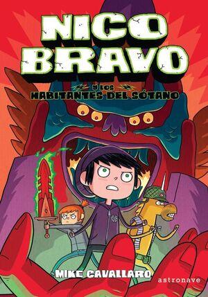 NICO BRAVO Y LOS HABITANTES DEL SÓTANO (NICO BRAVO 2)
