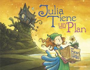 Julia tiene un plan