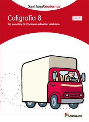 CALIGRAFIA 8 PAUTA SANTILLANA CUADERNOS