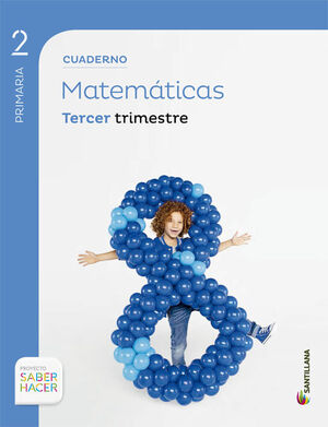 CUADERNO MATEMATICAS 2 PRIMARIA 3 TRIM SABER HACER