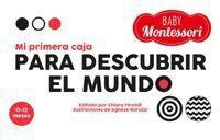 MI PRIMERA CAJA PARA DESCUBRIR EL MUNDO.(BABY MONT